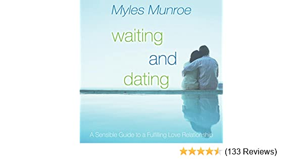 waiting and dating by myles munroe free download