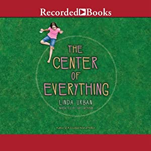 The Center of Everything Audiobook