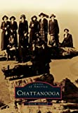 Chattanooga (Images of America Images of America)