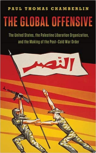 The Global Offensive: The United States, the Palestine ...