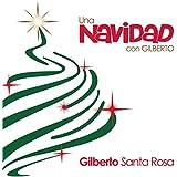 Una Navidad Con Gilberto
