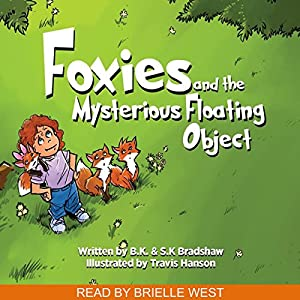 Foxies and the Mysterious Floating Object Audiobook