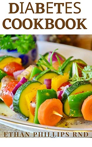 DIABETES COOKBOOK: Diabetic Friendly Recipes for