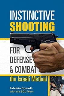 tactical handgun israeli combat shooting bk blankchtein rh amazon com Tactical Shoot House Tactical Shooting School
