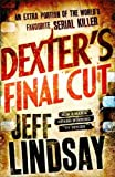 Dexter's Final Cut (Dexter 7)