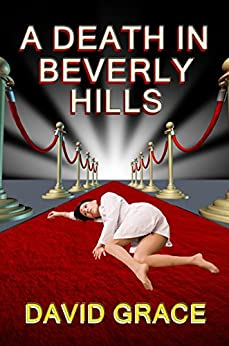A Death In Beverly Hills by [Grace, David]