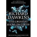 The Greatest Show on Earth: The Evidence for Evolution ~ Richard Dawkins
