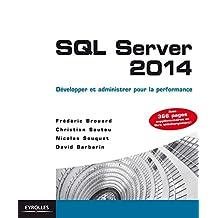 SQL SERVER 2014 : LA SYNTHÈSE