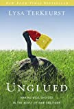 Download Unglued: Making Wise Choices in the Midst of Raw Emotions in PDF ePUB Free Online