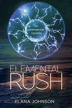 Elemental Rush by [Johnson, Elana]