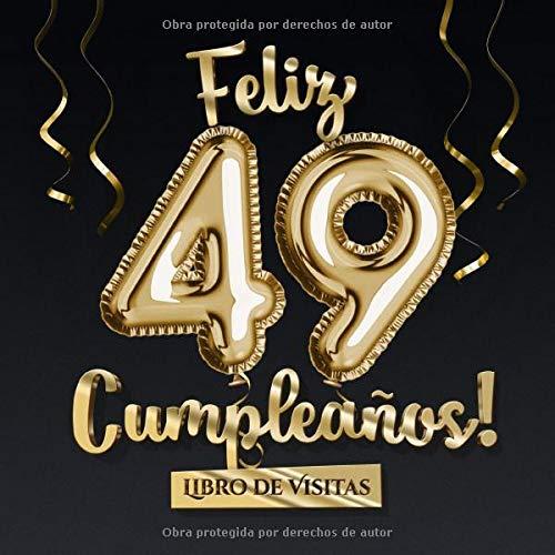Feliz 49 Cumpleaños - Libro de visitas: Decoración para el ...
