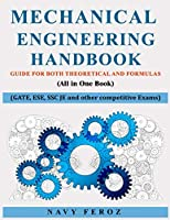 Mechanical Engineering Handbook: Guide For Both Theoretical and Formulas