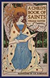 A Child's Book of Saints, William Canton, 193663922X