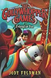 img - for The Gollywhopper Games: Friend or Foe book / textbook / text book