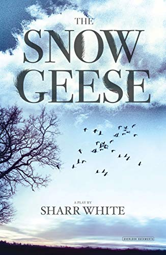 (The Snow Geese: A Play)