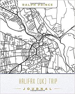 Halifax Uk Trip Journal Lined Travel Journal Diary Notebook With
