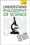 Understand Philosophy of Science, Mel Thompson, 1444157655
