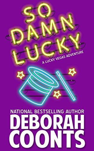 So Damn Lucky (The Lucky O'Toole Vegas Adventure Series Book -