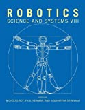 Robotics : Science and Systems VIII, , 0262519682