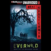 Everwild: Skinjacker Trilogy, Book 2 | Neal Shusterman