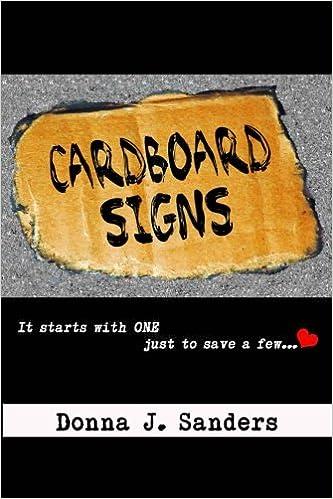 Amazoncom Cardboard Signs 9780996829250 Donna J Sanders Books