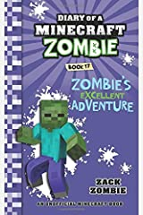 Diary of a Minecraft Zombie Book 17: Zombie's Excellent Adventure Paperback