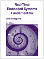 Real-Time Embedded Systems Fundamentals Front Cover
