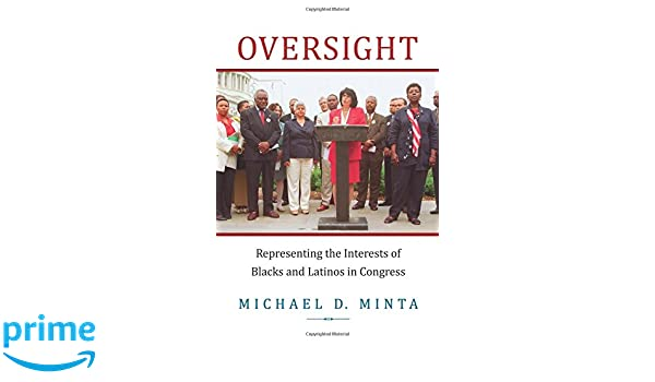 Oversight: Representing the Interests of Blacks and Latinos in Congress