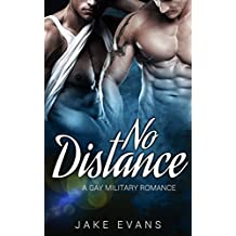 No Distance: A Gay Military MM Romance