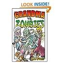 Grandma Vs. Zombies (The Family Avengers)