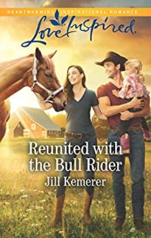 Reunited with the Bull Rider (Wyoming Cowboys) by [Kemerer, Jill]