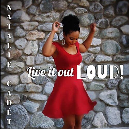 Live It Out Loud (Song Loud Out Live)