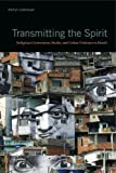 "BOOKS RECEIVED: Martijn Oosterbaan, ""Transmitting the Spirit: Religious Conversion, Media, and Urban Violence in Brazil"" (Penn State UP, 2017)"