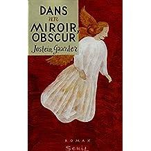 Dans un miroir obscur