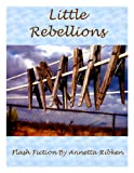 Little Rebellions