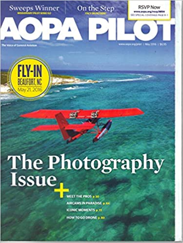 AOPA Pilot Magazine, May 2016: Aircraft Owners and Pilots