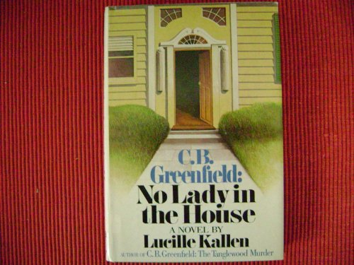 C.B. Greenfield: No Lady in the House