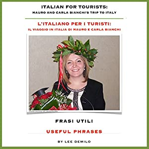 L'Italiano per I Turisti: Frasi Utili [Italian for Tourists: Useful Phrases] Audiobook