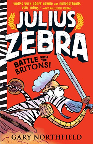 Julius Zebra: Battle with the Britons! -