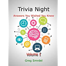 Trivia Night:  Answers You Wished You Knew: Volume 1