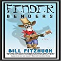 Fender Benders Audiobook by Bill Fitzhugh Narrated by Colby Elliott