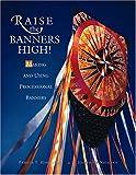Raise the Banners High!, Pamela T. Hardiman and Josephine Niemann, 1568543689