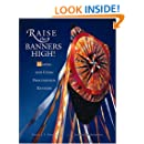 Raise the Banners High! Making and Using Processional Banners