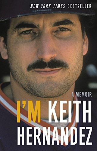I'm Keith Hernandez: A Memoir cover