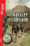 Up Rattler Mountain-Pageturners