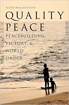 Quality Peace: Strategic Peacebuilding and World Order (Studies in Strategic Peacebuilding)