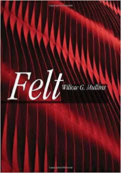 Book Felt (Textiles That Changed the World)