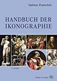 Handbuch der Ikonographie: Sakrale und profane Themen der bildenden Kunst