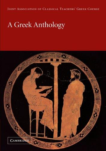 A Greek Anthology (Reading Greek)