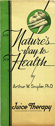 Nature's way to Health - Juice Therapy